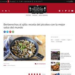 Berberechos al ajillo, la receta del picoteo más tentador con la mejor salsa del mund