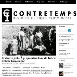 Berbères juifs. À propos d'un livre de Julien Cohen-Lacassagne