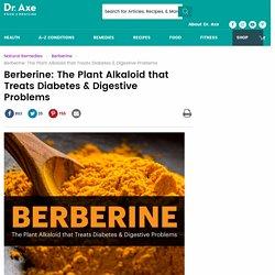 Berberine Treats Diabetes & Digestive Problems