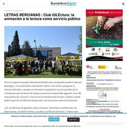 LETRAS BERCIANAS / Club tULEctura: la animación a la lectura como servicio público - Bembibre Digital