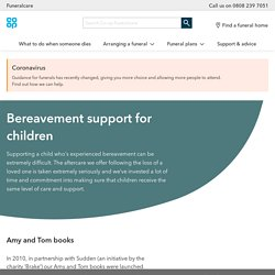 Bereavement support for children - Co-op Funeralcare