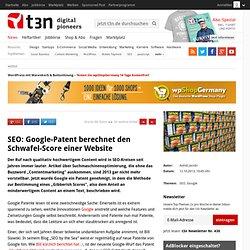 SEO: Google-Patent berechnet den Schwafel-Score einer Website