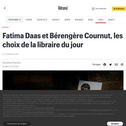 Fatima Daas et Bérengère Cournut, les choix de la libraire du jour