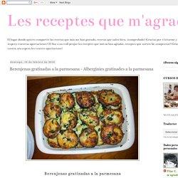 Berenjenas gratinadas a la parmesana - Albergínies gratinades a la parmesana