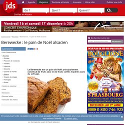 Berewecke ou berawecka, pain de Noël alsacien