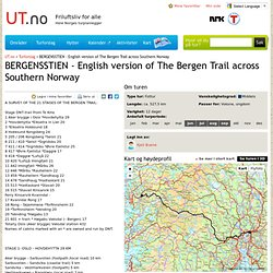 BERGENSSTIEN - English version of The Bergen Trail across Southern Norway - Tur