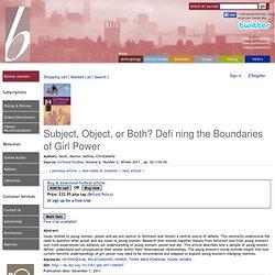 Berghahn Journals Subject, Object, or Both? Defi ning the Boundaries of Girl Power