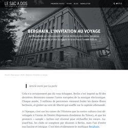 Berghain, pourquoi ce club Techno est le plus connu au monde