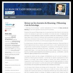 le Blog de Yann BERGHEAUD » Blog Archive » Retour sur les Journées du Elearning : l'Elearning c'est du bricolage