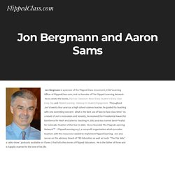 Jon Bergmann and Aaron Sams