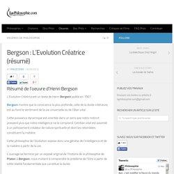 Bergson : L'Evolution Créatrice (résumé)