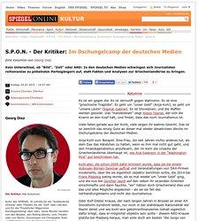 S.P.O.N. - Der Kritiker: Im Dschungelcamp der deutschen Medien - SPIEGEL ONLI...