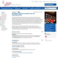 Europese Berichtgeving Eerste Kamer - E110028 - Herzien voorstel voor de Opvangrichtlijn
