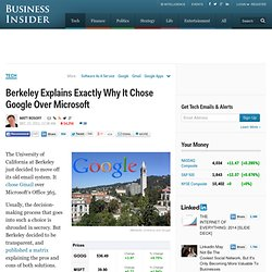 Berkeley Explains Exactly Why It Chose Google Over Microsoft
