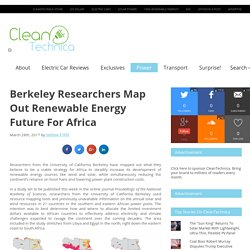 Berkeley Researchers Map Out Renewable Energy Future For Africa