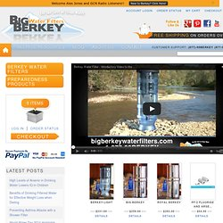 Big Berkey Water Filter | Home Water Filters & Purifiers | Berkley Water Filters | Big Berkey | Berkley Water Filters and Purifiers No Scam