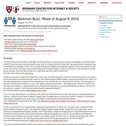 Berkman Buzz: Week of August 9, 2010
