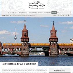 WE ARE TRAVELLERS: Zomer in Berlijn: Dit mag je niet missen!