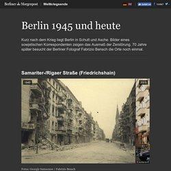 Berlin 1945 und heute