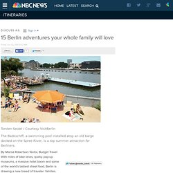 15 Berlin adventures your whole family will love - Itineraries