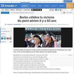 Berlin célèbre la victoiredu pont aérien il y a 60 ans