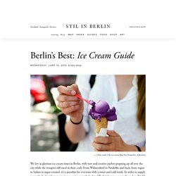 Berlin's Best Ice Cream: Guide - stilinberlin