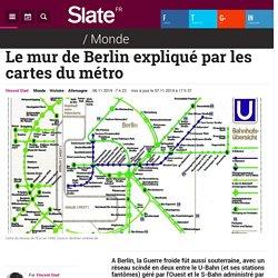 Le mur de Berlin expliqué par les cartes du métro