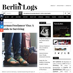 Berlin Logs: German Freelancer Visa: A Guide to Surviving