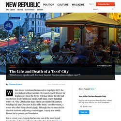 'New Berlin': The Rise and Fall of Cool Cities