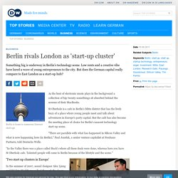 Berlin rivals London as 'start-up cluster' | Business | Deutsche Welle | 15.08.2011