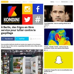 À Berlin, des frigos en libre service pour lutter contre le gaspillage