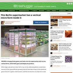 This Berlin supermarket has a vertical micro-farm inside it
