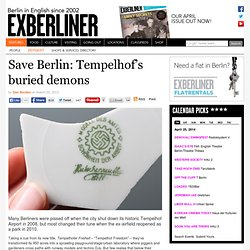Save Berlin: Tempelhof's buried demons