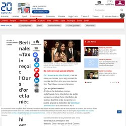 Berlinale: «Taxi» reçoit l'Ours d'or et la nièce de Panahi est venue chercher la récompense