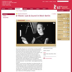 Programm - B-Movie: Lust & Sound in West-Berlin