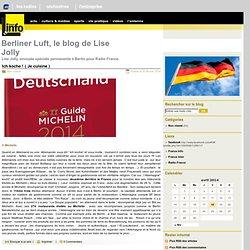 Berliner Luft, le blog de Lise Jolly