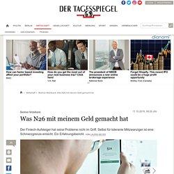 Berliner Mobilbank: Was N26 mit meinem Geld gemacht hat - Wirtschaft
