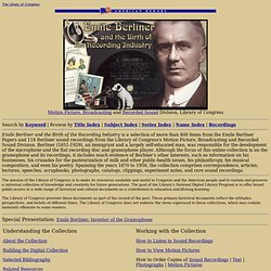 Emile Berliner and the Birth of the Recording Industry: Home Page