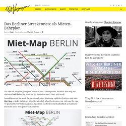 Das Berliner Streckennetz als Mieten-Fahrplan
