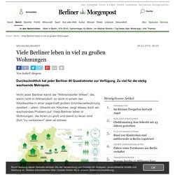 Viele Berliner leben in viel zu großen Wohnungen - Berlin - Aktuelle Nachrichten