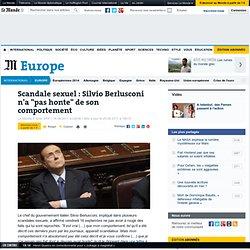 """Scandale sexuel : Silvio Berlusconi n'a """"pas honte"""" de son comportement"""