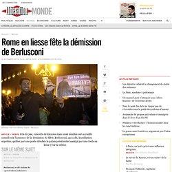 Rome en liesse fête la démission de Berlusconi