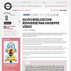 Silvio Berlusconi renversé par Giuseppe Verdi