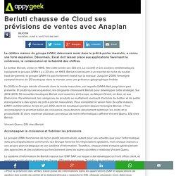 Berluti chausse de Cloud ses prévisions de ventes avec Anaplan
