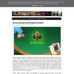 Bermain Judi Agen Judi Blackjack Di Android