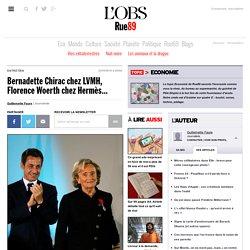 Bernadette Chirac chez LVMH, Florence Woerth chez Hermès...