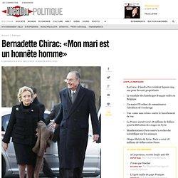 Bernadette Chirac: «Mon mari est un honnête homme»