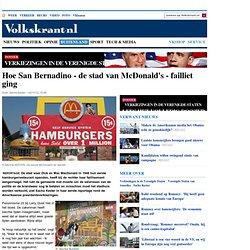 Hoe San Bernadino - de stad van McDonald's - failliet ging - Verkiezingen in de Verenigde Staten