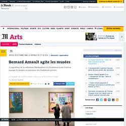 Bernard Arnault agite les musées