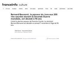 Bernard Bouveret, le passeur du Jura aux 200 vies sauvées durant la Seconde Guerre mondiale, est décédé à 96 ans